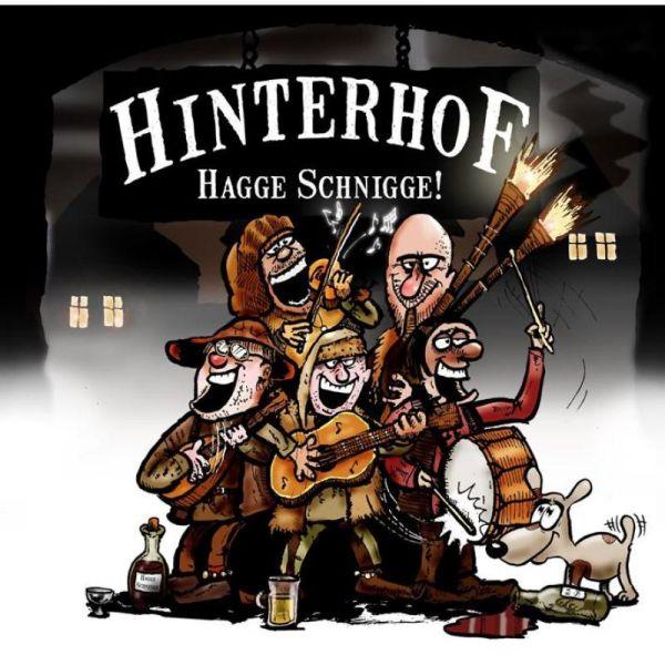 HINTERHOF - HAGGE SCHNIGGE! CD NEU OVP